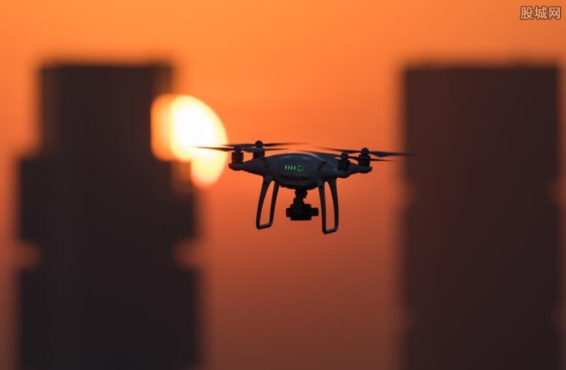 无人机概念股有哪些 值得关注的无人机龙头股一览